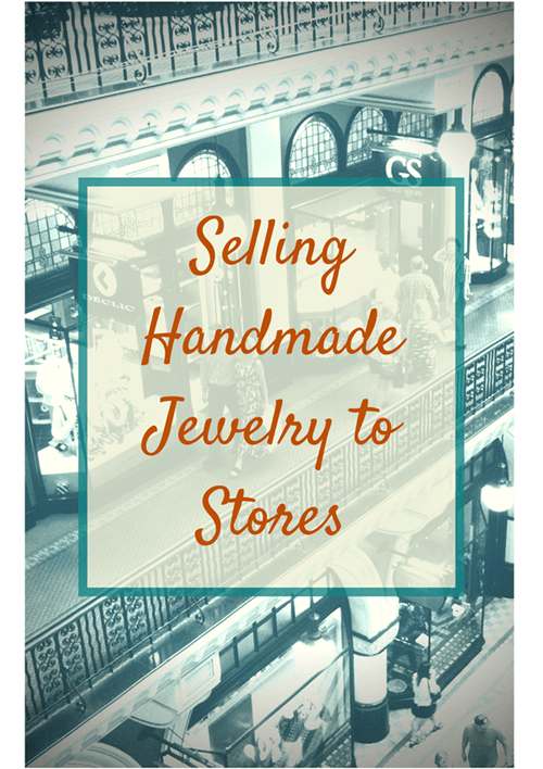 selling handmade jewelry to stores